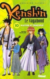 Kenshin le vagabond t.10 ; maître et disciple - Couverture - Format classique