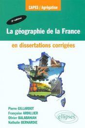 La Geographie De La France En Dissertations Corrigees 2e Edition - Intérieur - Format classique