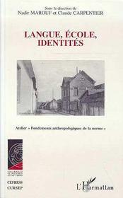 Langue, Ecole, Identites - Intérieur - Format classique