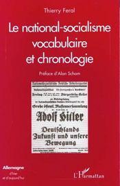 Le National-Socialisme: Vocabulaire Et Chronologie - Intérieur - Format classique