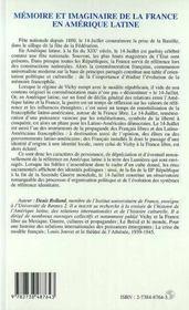Memoire Et Imaginaire De La France En Amerique Latine ; La Commemoration Du 14 Juillet 1939-1945 - 4ème de couverture - Format classique