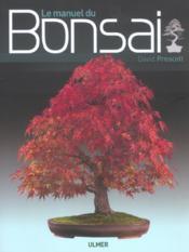 Le Manuel Du Bonsai - Couverture - Format classique
