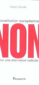 Constitution europeenne, non pour une alternative radicale - Intérieur - Format classique