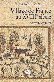 Village De France Au Xviiie Siecle Autoportrait - Couverture - Format classique