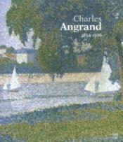 Charles angrand 1854-1926 - Couverture - Format classique