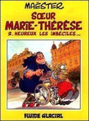 Soeur Marie-Therese T.2 ; Dieu Vous Le Rendra - Couverture - Format classique