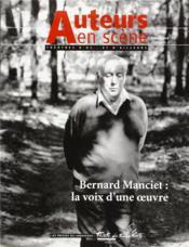 Auteurs En Scène ; Théâtres D'Oc... Et D'Ailleurs N.2 ; Bernard Manciet ; La Voix D'Une Oeuvre ; Décembre 1997 - Couverture - Format classique