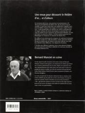 Auteurs En Scène ; Théâtres D'Oc... Et D'Ailleurs N.2 ; Bernard Manciet ; La Voix D'Une Oeuvre ; Décembre 1997 - 4ème de couverture - Format classique