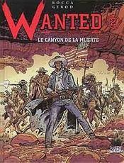 Wanted t.2 ; le canyon de la muerte - Intérieur - Format classique