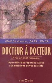 Docteur A Docteur - Le Jus De Noni Intrigue - Intérieur - Format classique