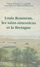 Louis Rousseau, Les Saint-Simoniens Et La Bretagne - Couverture - Format classique