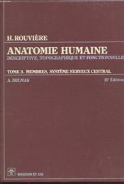 Anatomie Humaine - Descriptif, Topographique Et Fonctionnelle - Tom Iii - Membres, Systeme Nerveux Central - Couverture - Format classique