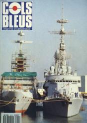 COLS BLEUS. HEBDOMADAIRE DE LA MARINE ET DES ARSENAUX N°2211 DU 24 AVRIL 1993. L'OEIL DU MARIN par LE MED. Gal INSP. BRISOU ET LE MED. CHEF LANDES / NAVIGATION DANS LES BOUCHES DE BONIFACIO PAR LE CAP. DE VAISSEAU BURTSCHELL / L'AFRIQUE DU SUD... - Couverture - Format classique