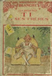 Ti Et Ses Freres - Couverture - Format classique