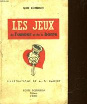 Les Jeux De L'Amour Et De La Barre - Couverture - Format classique