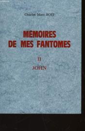 Memoires De Mes Fantomes - Ii John - Couverture - Format classique