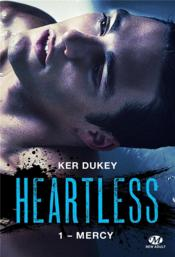 Vente livre :  Heartless T.1 ; Mercy  - Veronique Sucere - Dukey Ker - Ker Dukey