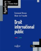 Vente  Droit international public (11e édition)  - Olivier De Frouville - Emmanuel Decaux