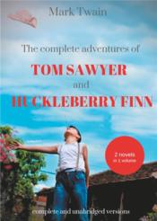 Vente livre :  The complete adventures of Tom Sawyer and Huckleberry Finn  - Mark Twain