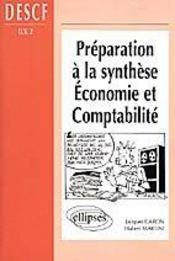 Vente livre :  Preparation A La Synthese Economie Et Comptabilite Descf Uv2  - Caron Martini