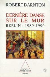 Derniere danse sur le mur - Couverture - Format classique