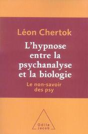 L'hypnose entre la psychanalyse et la biologie ; le non-savoir des psy - Intérieur - Format classique