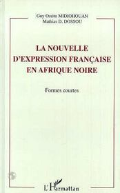 La Nouvelle D'Expression Francaise En Afrique Noire ; Formes Courtes - Intérieur - Format classique