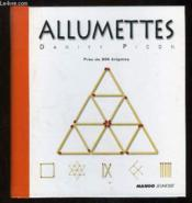 Allumettes ; près de 200 enigmes - Couverture - Format classique