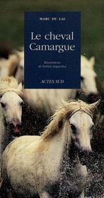 Le cheval camargue - Intérieur - Format classique