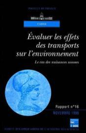 Evaluer les effets des transports sur l'environnement ; le cas des nuisances sonores - Couverture - Format classique