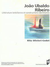 Joao Ubalbo Ribeiro La Problematique Identitaire Dans La Litterature Bresilienne - Intérieur - Format classique
