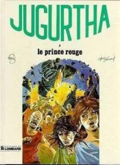 Jugurtha T.8 ; Le Prince Rouge - Couverture - Format classique