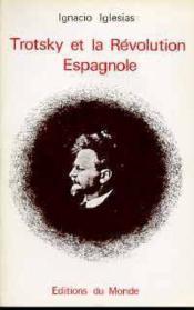 Trotsky Et La Revolution Espagnole - Couverture - Format classique