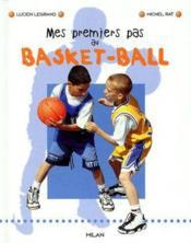 Mes premiers pas au Basket-Ball - Couverture - Format classique