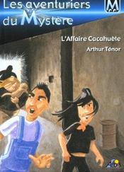 Les aventuriers du mystère t.1 ; l'affaire cacahuète - Intérieur - Format classique
