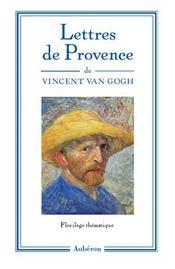 Lettres de provence ; florilège thématique - Intérieur - Format classique