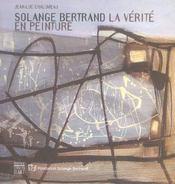 Solange bertrand la verite en peinture - Intérieur - Format classique