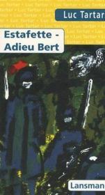 Estafette, adieu Bert - Couverture - Format classique