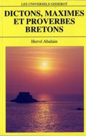Dictons, maximes et proverbes bretons - Couverture - Format classique