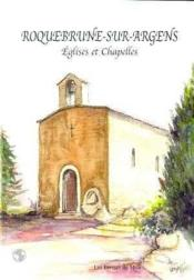 Roquebrunne-Sur-Argens : Eglises Et Chapelles - Couverture - Format classique