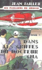 Les passagers du sirocco t.2 ; dans les griffes du docteur Cha - Couverture - Format classique