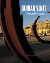 Bernar Venet, Versailles 2011 - Couverture - Format classique