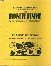 Une Honnete Femme. 25 Bois Originaux De Paul Baudier. Le Livre De Demain N° 3. - Couverture - Format classique