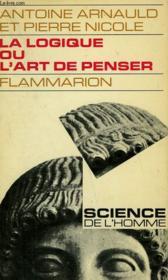 La Logique Ou L'Art De Penser. Collection : Science. - Couverture - Format classique