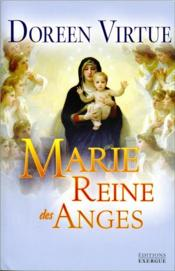 Vente  Marie ; reine des anges  - Doreen Virtue