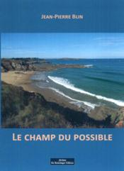 Vente livre :  Le champ du possible  - Jean-Pierre Blin