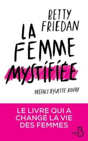 La femme mystifiée  - Betty Friedan