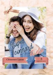 Vente  Grand lake stories t.3 ; super connard et elle  - Clemence Lucas