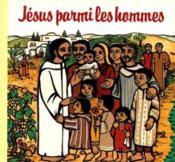 Jesus parmi les hommes - Couverture - Format classique