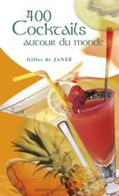 400 cocktails autour du monde - Couverture - Format classique